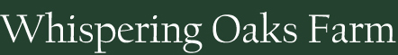 Whispering Oaks Farm, LLC